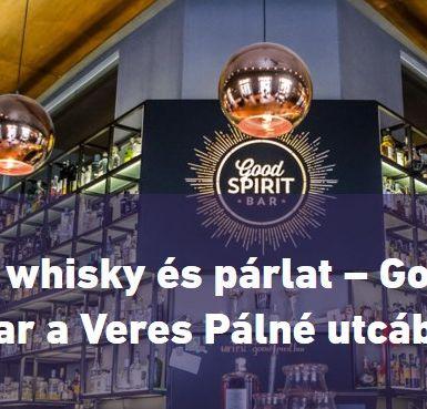 Minden, ami whisky és párlat – GoodSpirit Whisky & Cocktail Bar a Veres Pálné utcában